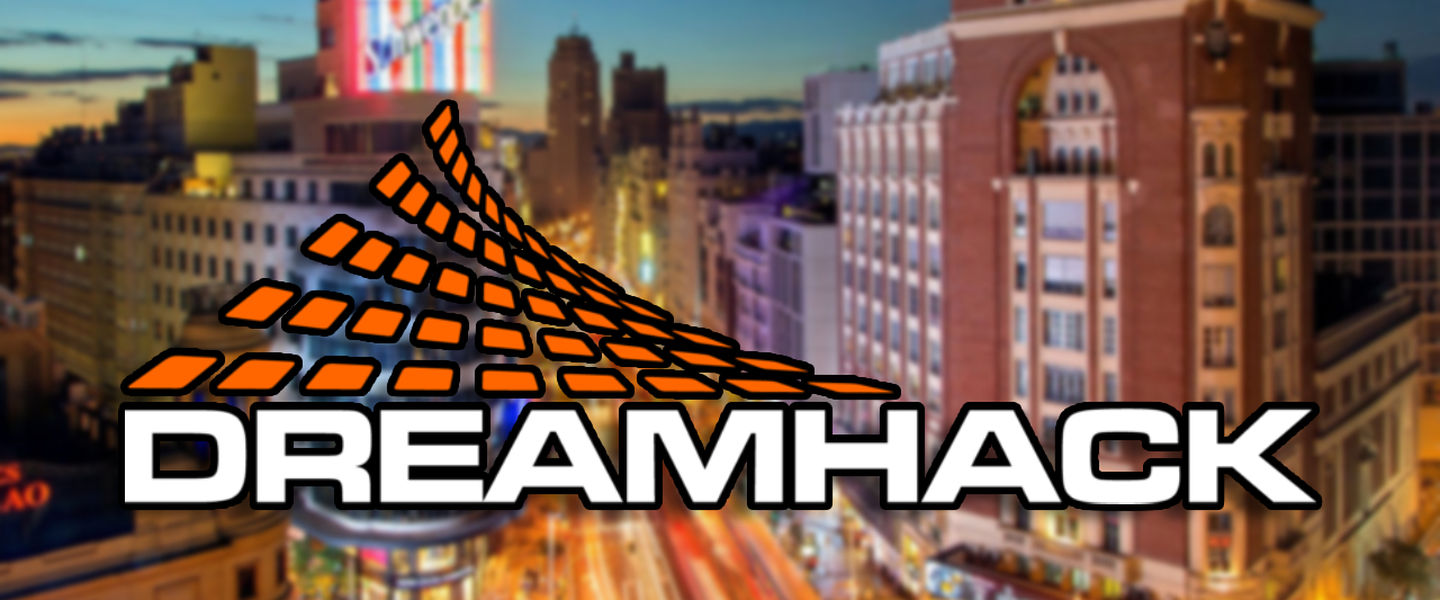 DreamHack Madrid